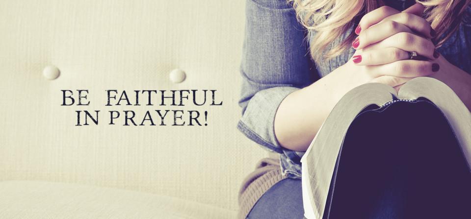 Be Faithful!