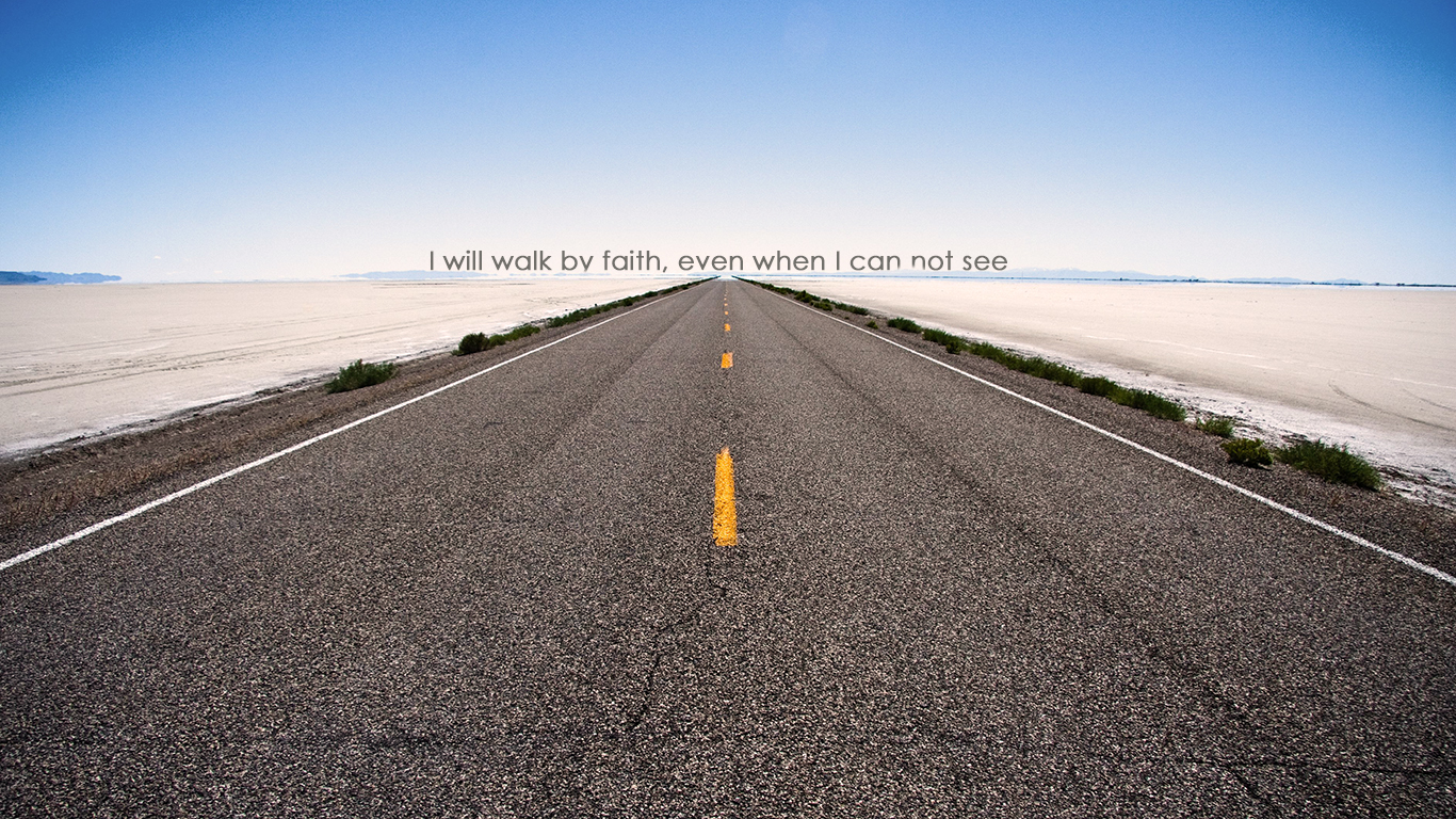 walk by faith christian wallpapers