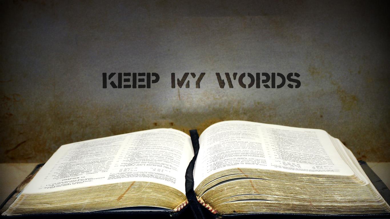 keep my words open bible christian wallpaper hd_1366x768
