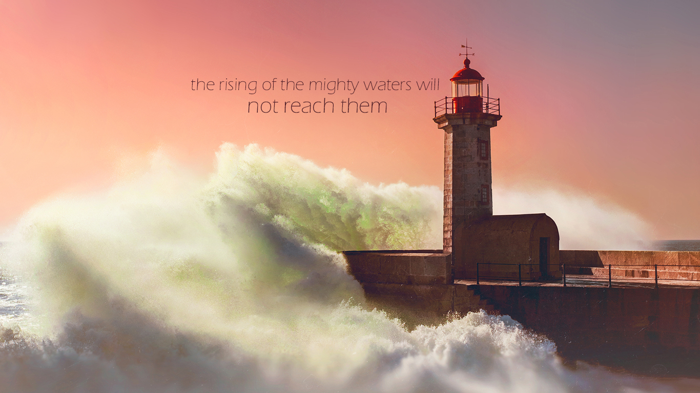 the rising of the mighty waters will not reach them sea waves christian wallpaper hd_1366x768