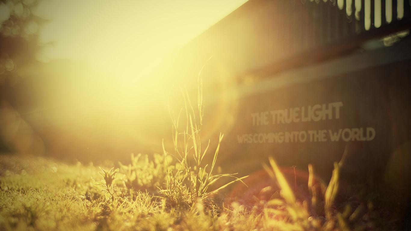 the true light was coming into the world Jesus sun christian wallpaper hd_1366x768