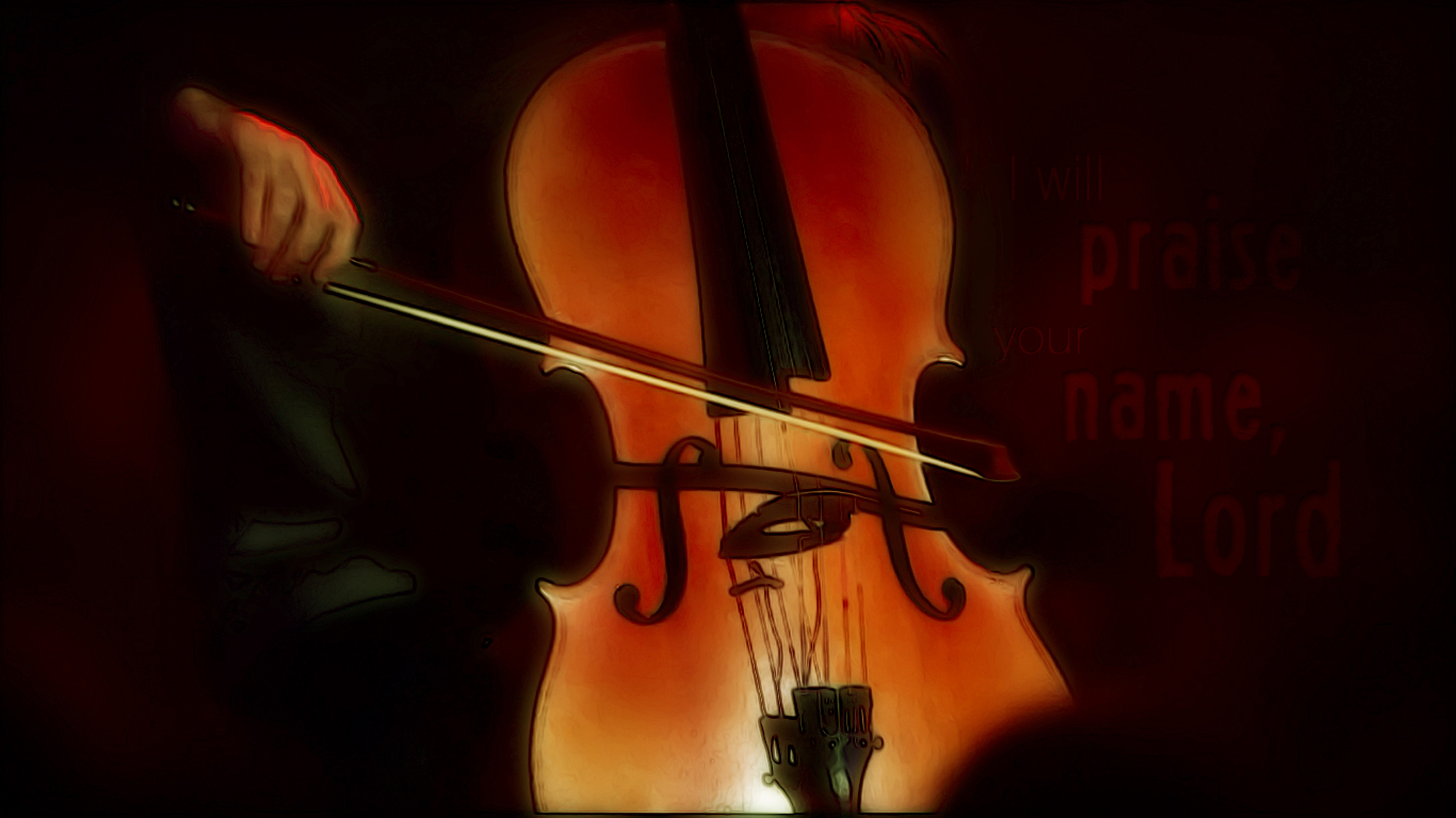 violoncello I will praise your name Lord christian wallpaper_1366x768