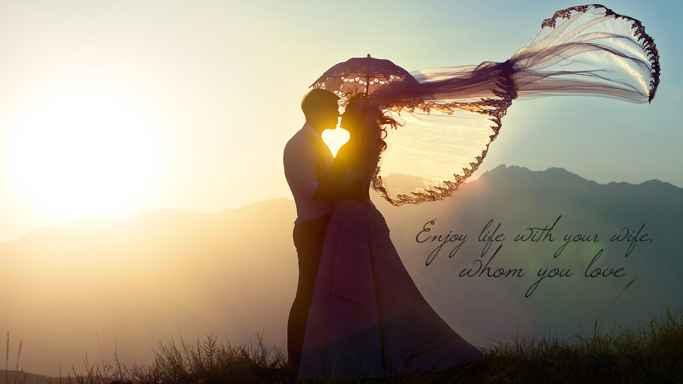 enjoy life with your wife whom you love christian wallpaper hd_1366x768