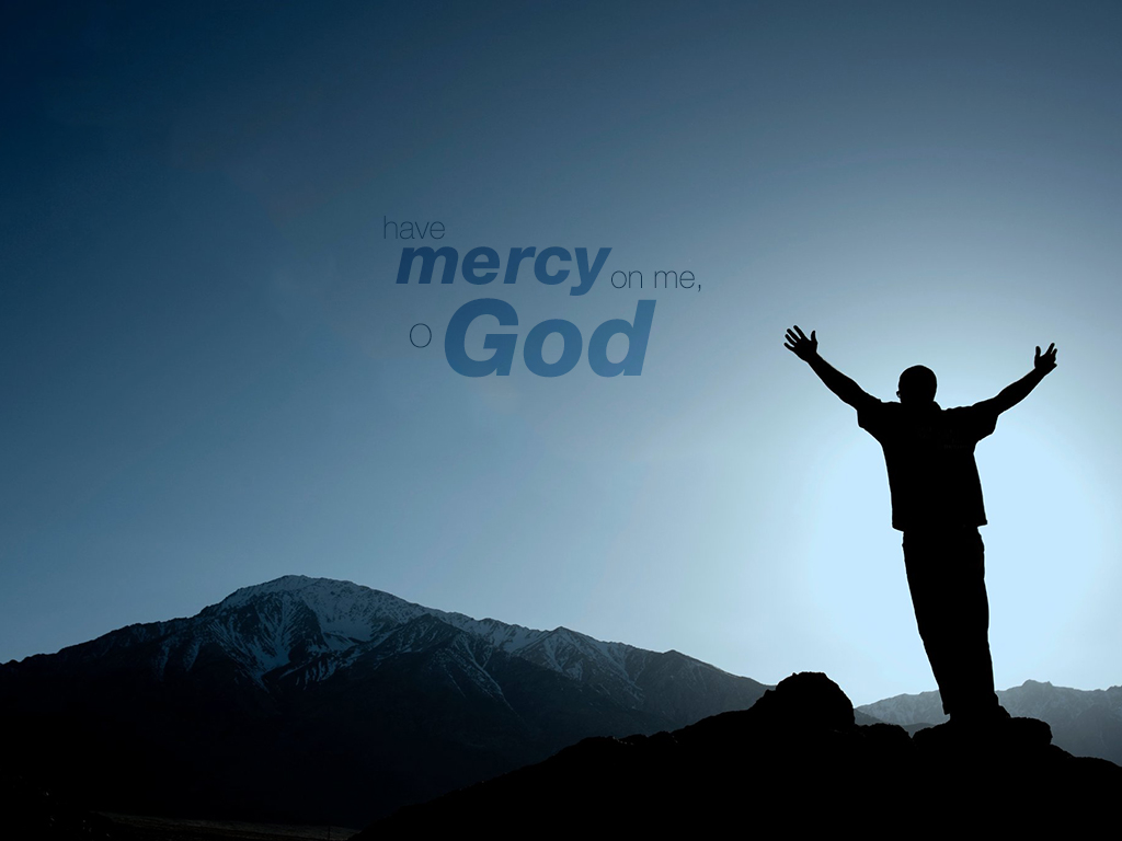 Have Mercy! | Christian Wallpapers Christian