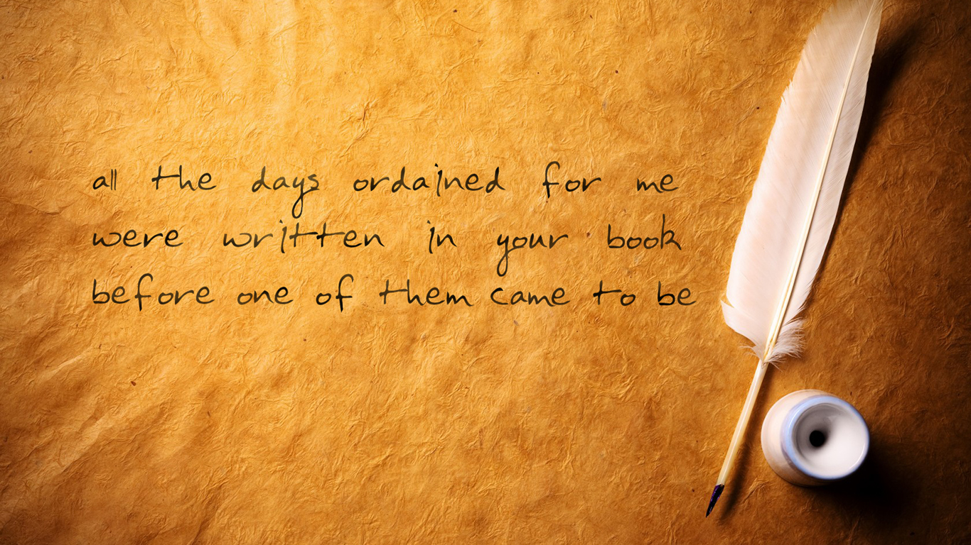 all the days ordained for me were written in your book before one of them came to be christian wallpaper hd_1366x768