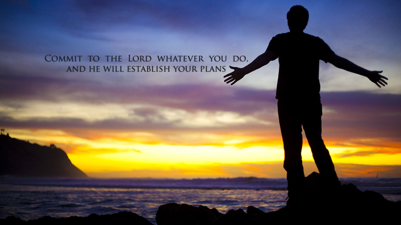 commit to the Lord whatever you do and he will establish your plans christian wallpaper hd_1366x768
