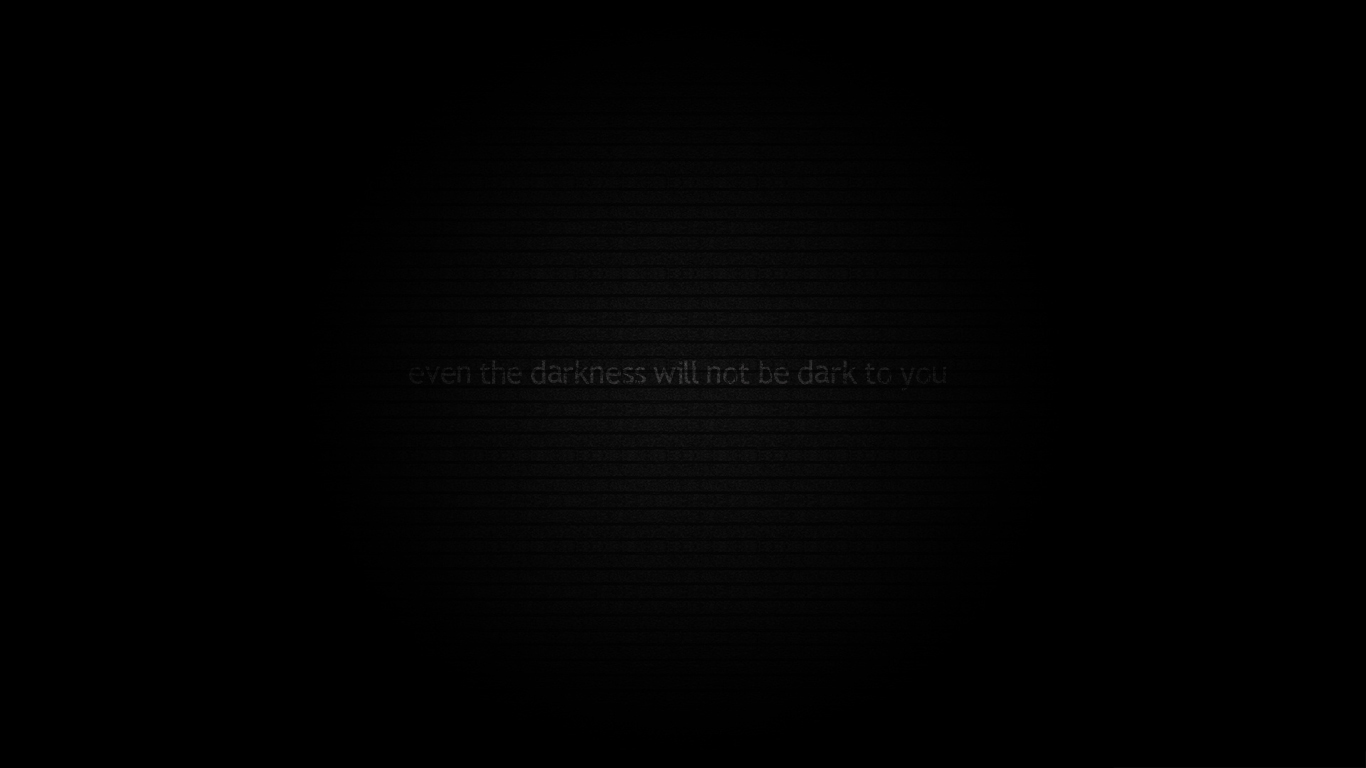 even the darkness will not be dark to you christian wallpaper hd_1366x768