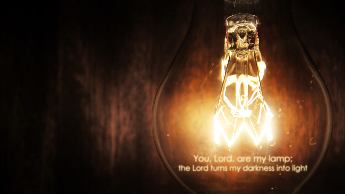 Amazing Wallpaper Lord Light - Lord-are-my-lamp-turns-my-darkness-into-light-christian-wallpaper-hd_1366x768  Snapshot_446796.jpg