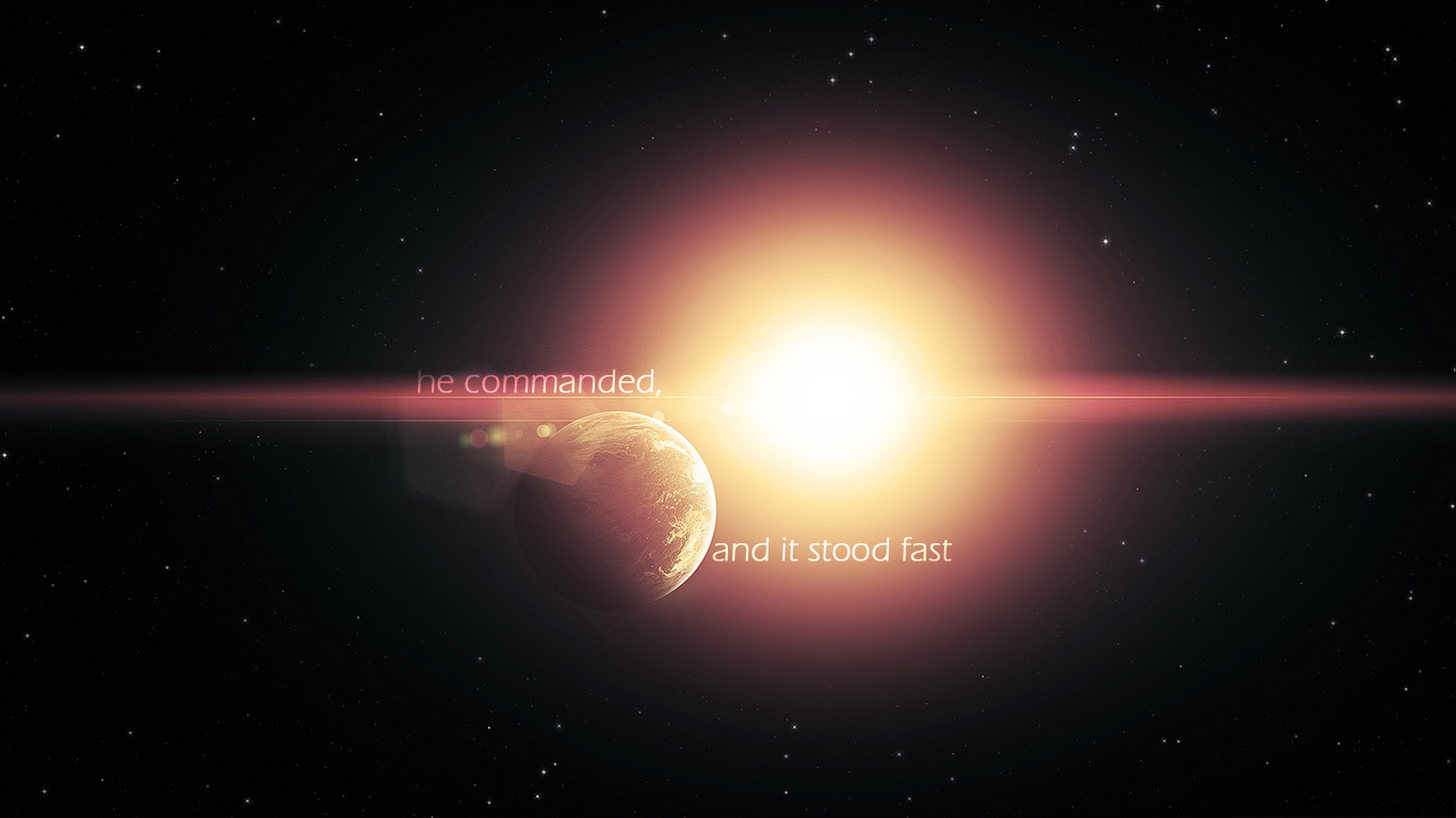 he commanded and it stood fast earth christian wallpaper hd_1366x768