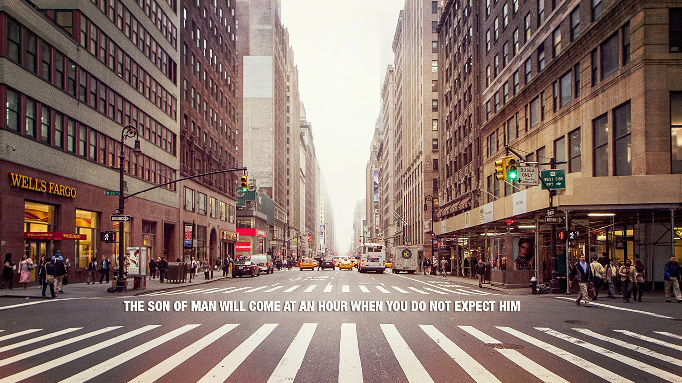 Son of Man will come hour when you do not expect him christian wallpaper hd_1366x768