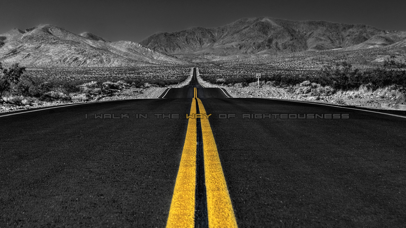 I walk in the way of righteousness road christian wallpaper hd_1366x768