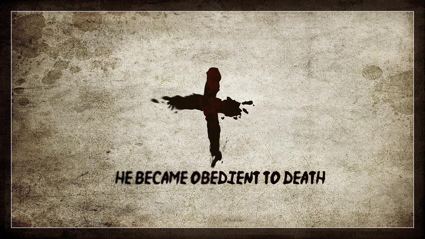 He became obedient to death christian wallpaper hd_1366x768