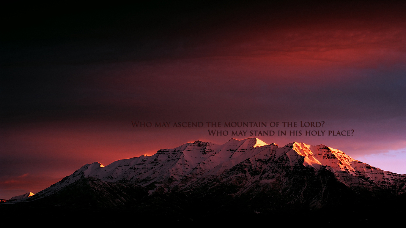 Who may ascend the mountain of the Lord christian wallpaper hd_1366x768