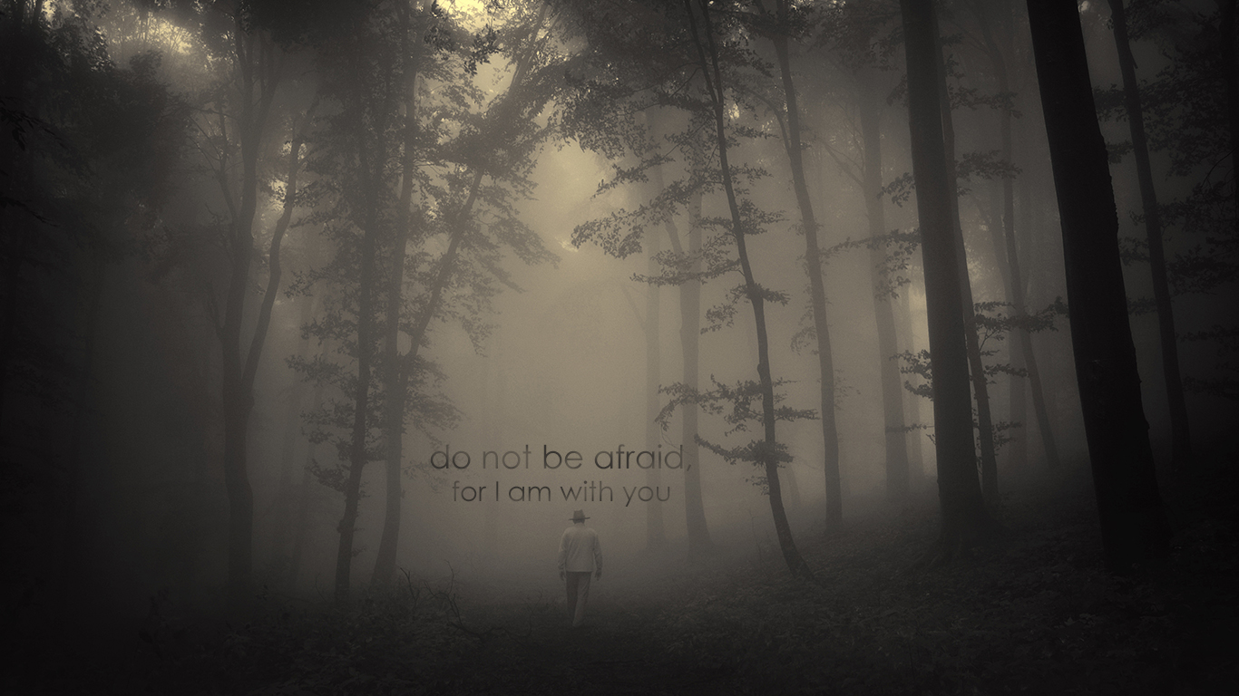 do not be afraid I am with you christian wallpaper hd_1366x768