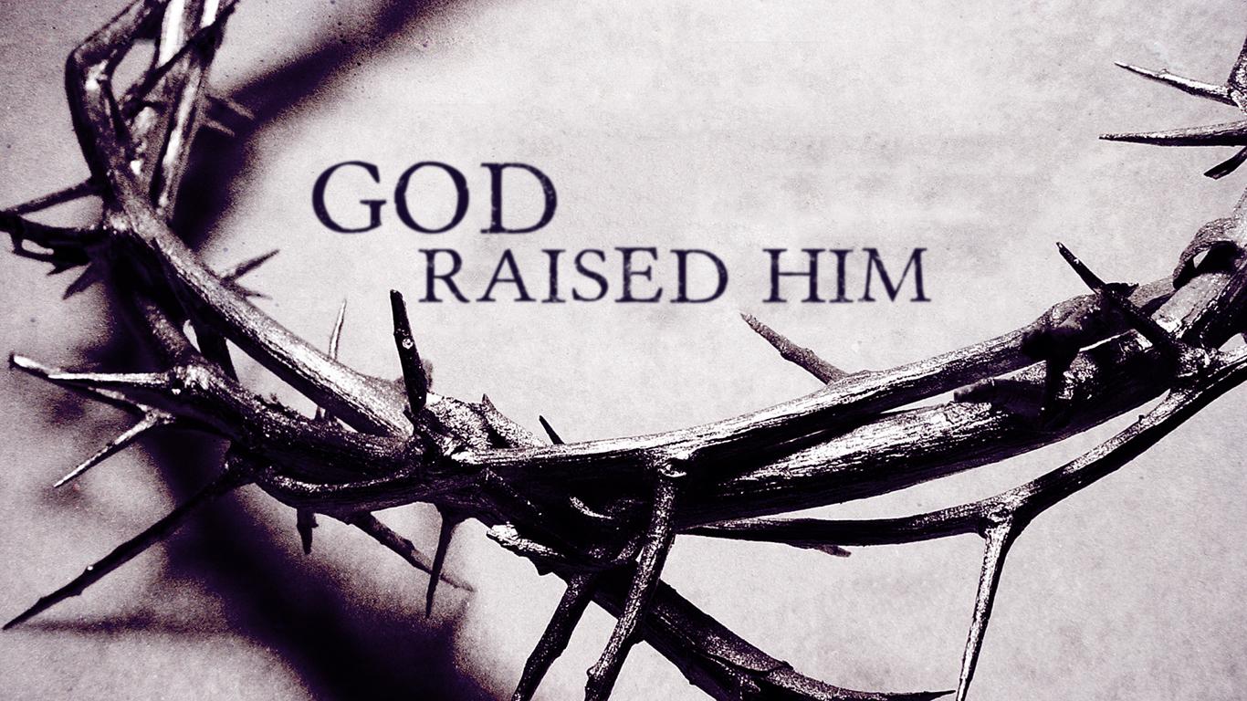 God raised him crown thorns christian wallpaper hd_1366x768