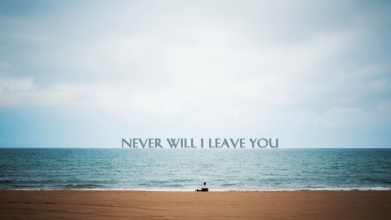 never will I leave you christian wallpaper hd_1366x768