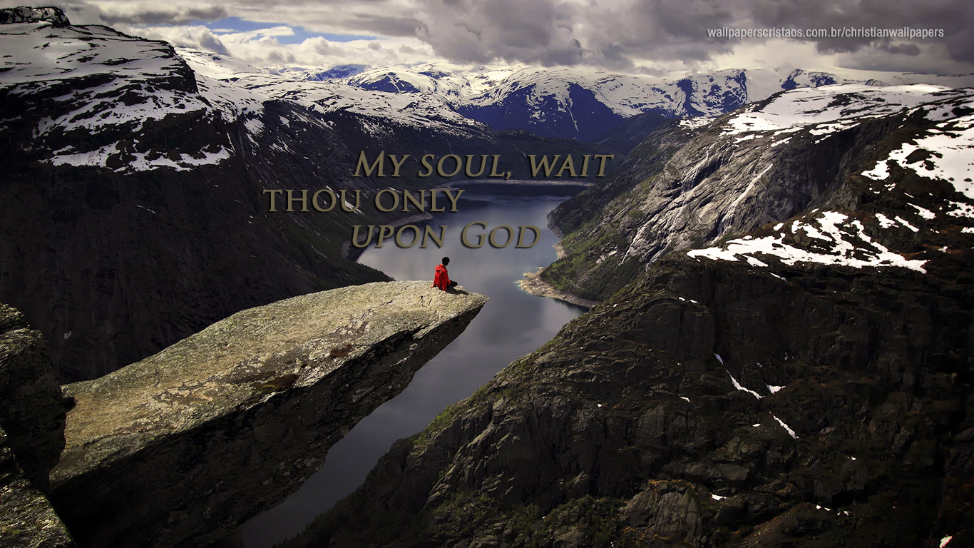 my soul wait only upon God christian wallpaper hd_1366x768