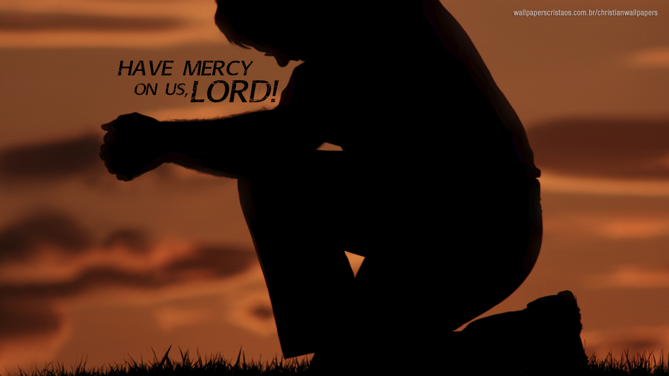 have mercy on us Lord praying christian wallpaper_1366x768