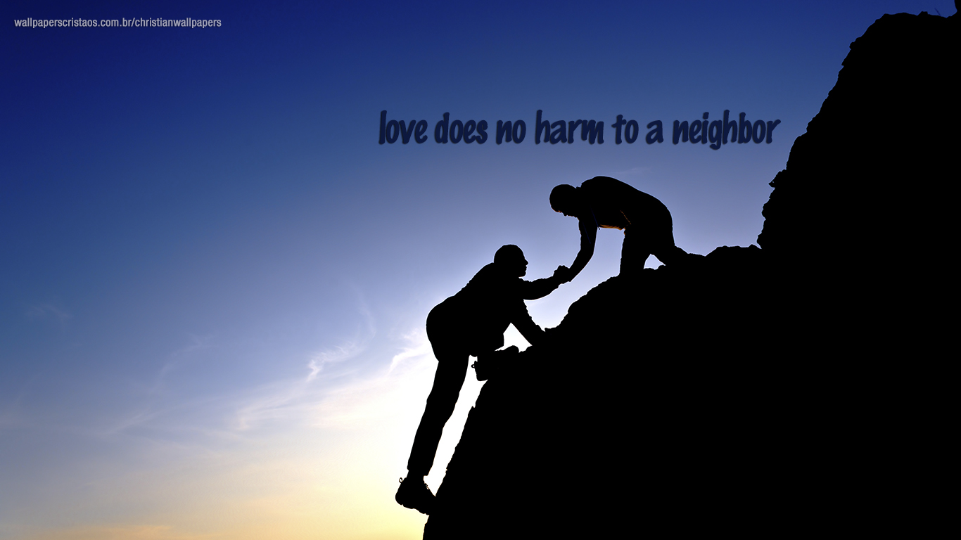 love does no harm to a neighbor christian wallpaper hd_1366x768