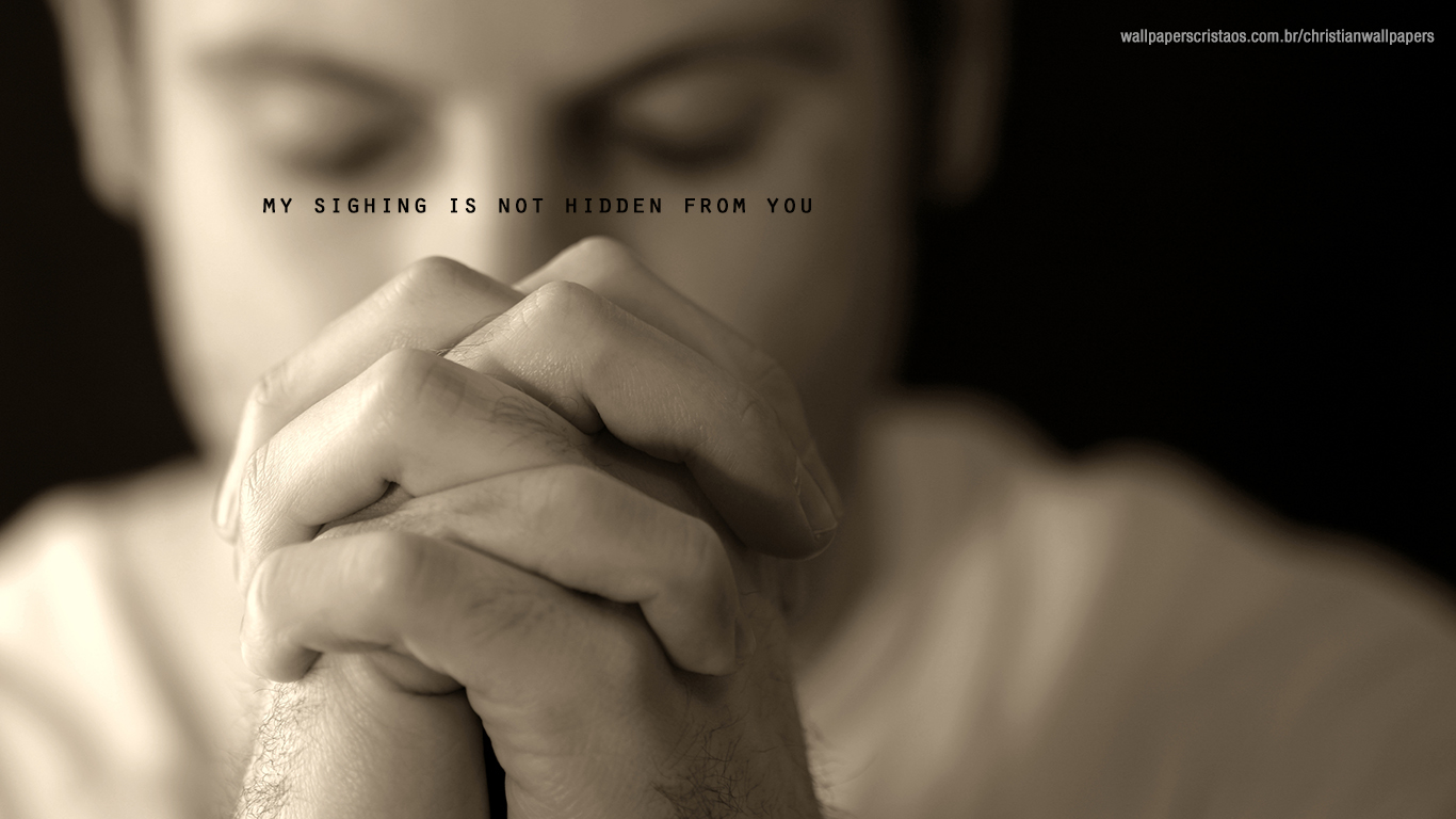 my sighing is not hidden from you christian wallpaper hd_1366x768