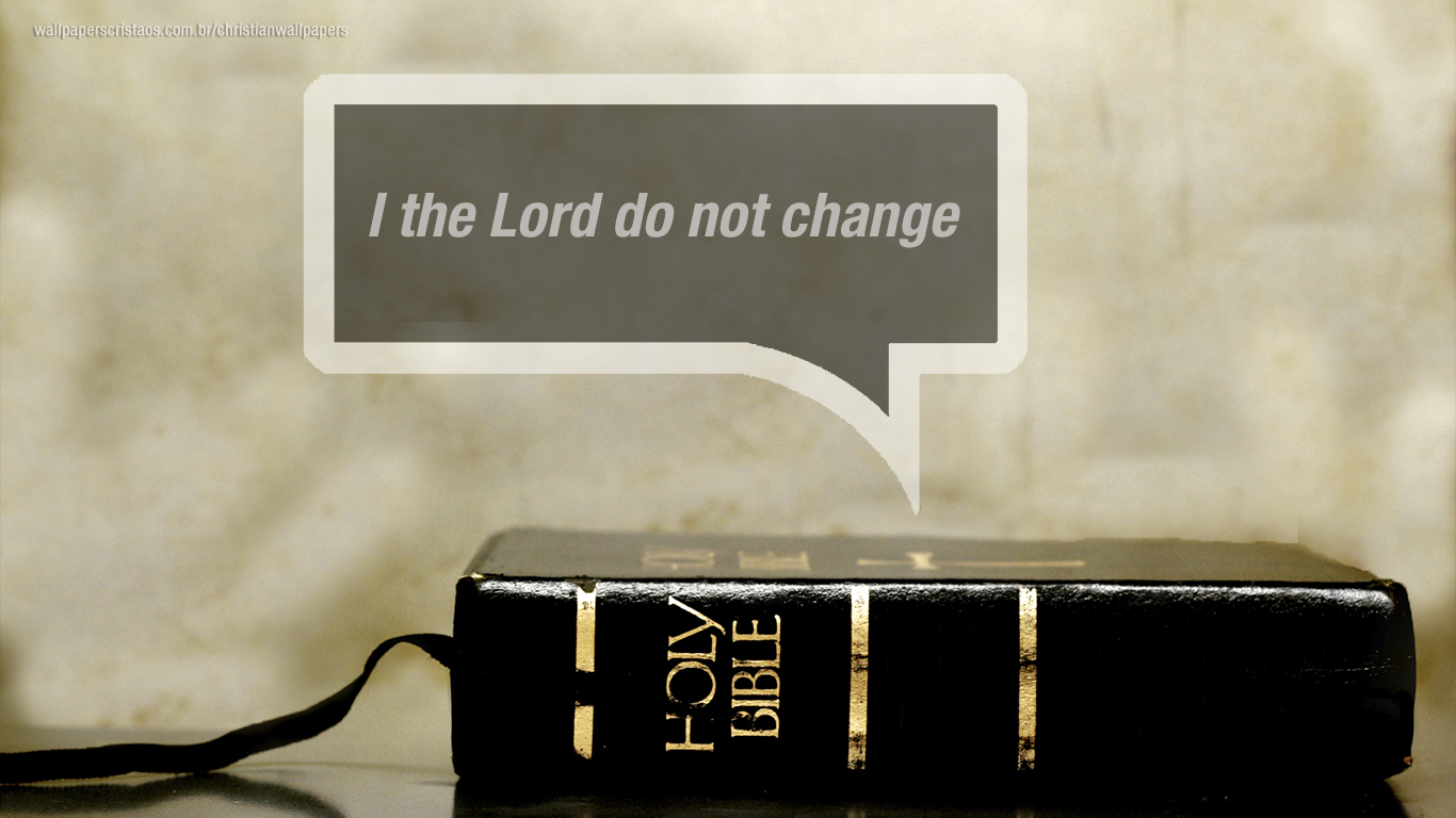 I the Lord do not change christian wallpaper hd_1366x768