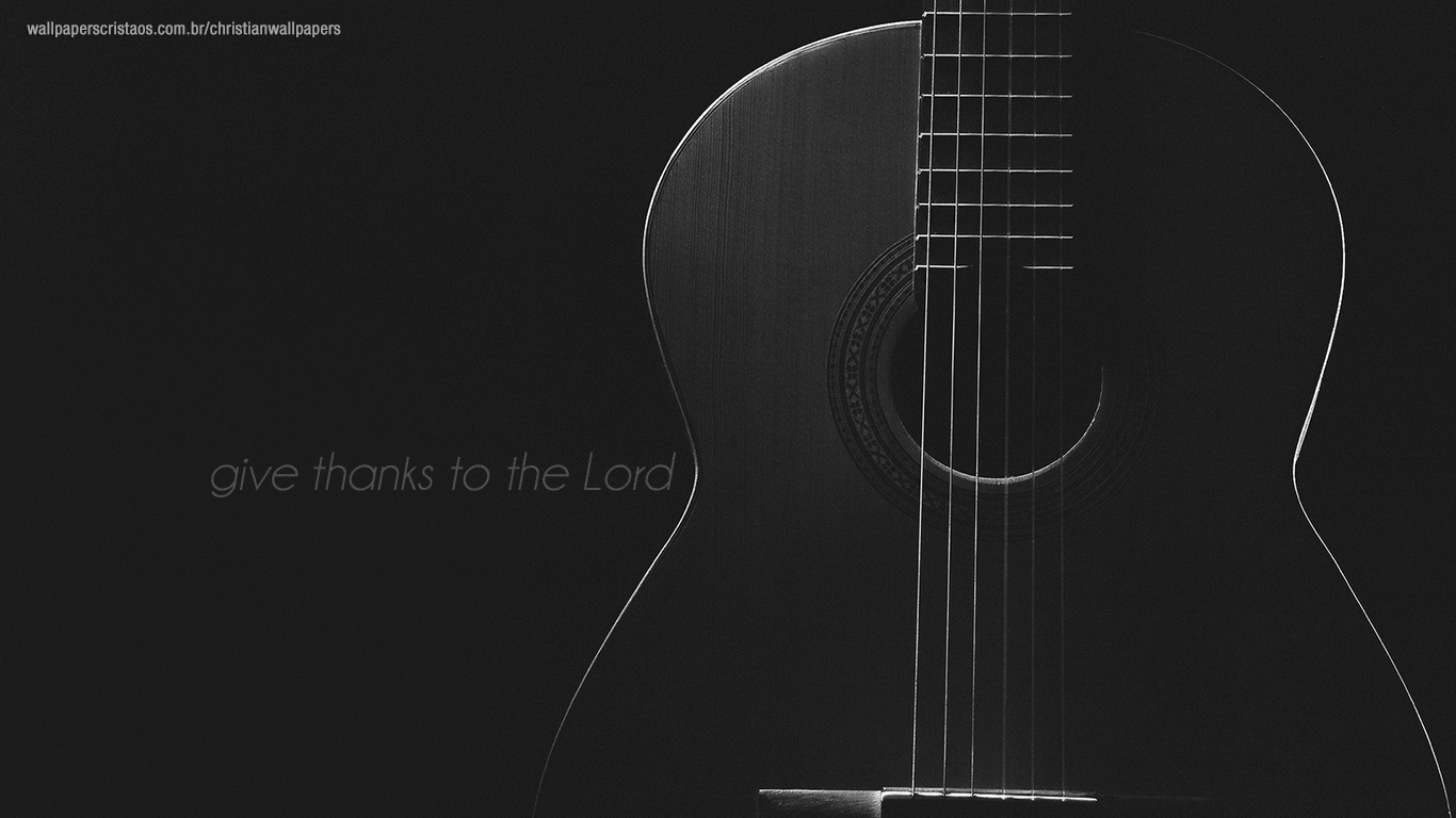 give thanks to the Lord guitar christian wallpaper hd_1366x768