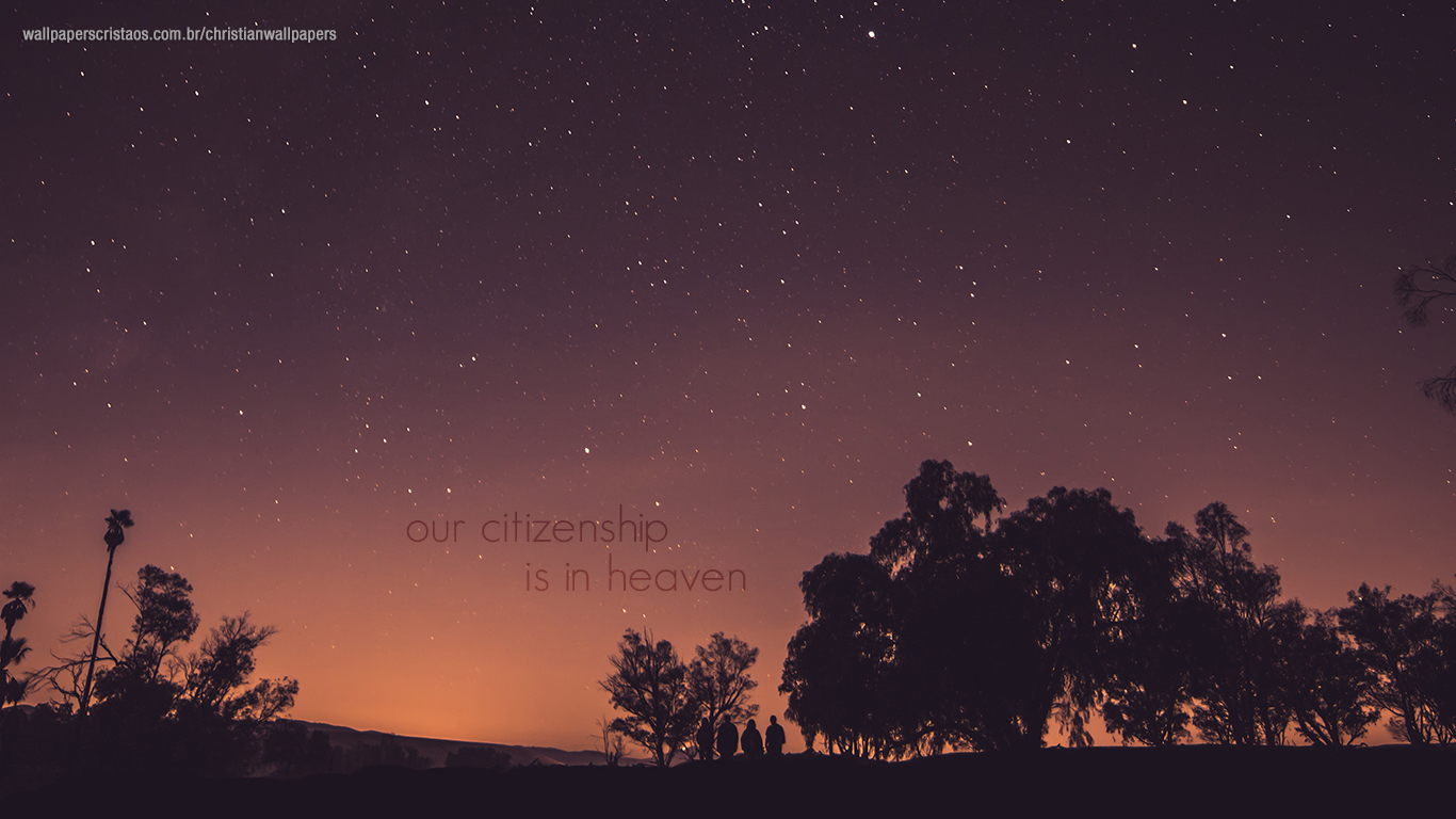 our citizenship is in heaven christian wallpaper hd_1366x768