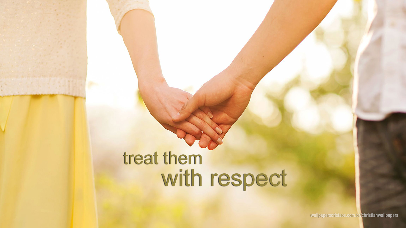 treat them with respect couple christian wallpaper hd_1366x768