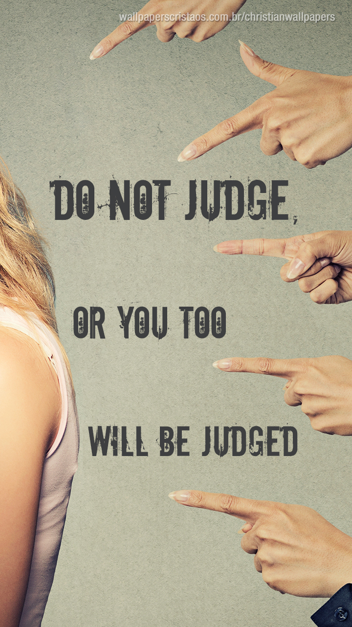 Do not Judge! | Christian Wallpapers Rain Wallpaper Hd For Mobile