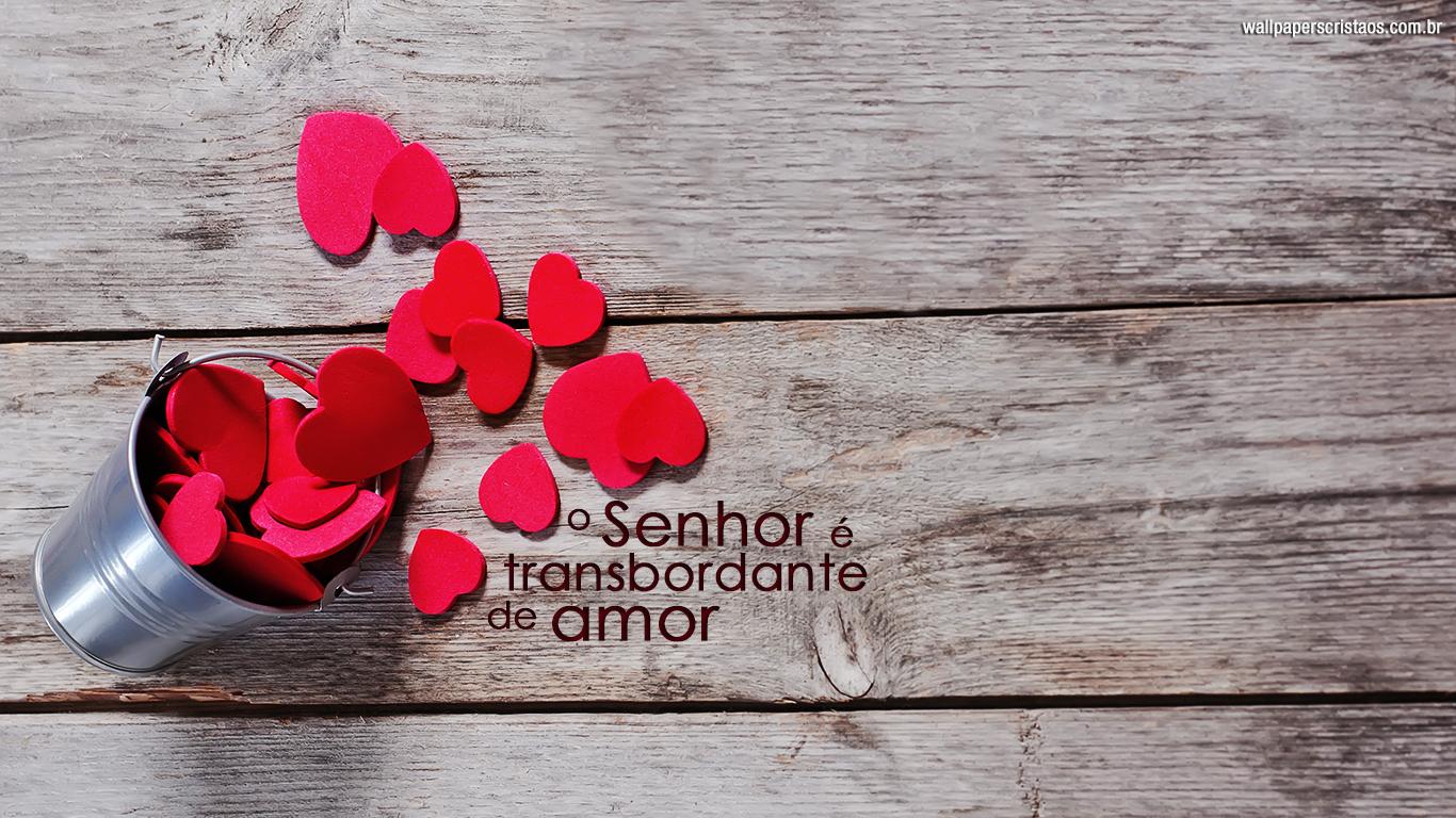 wallpaper cristao hd Senhor transbordante amor coração_1366x768